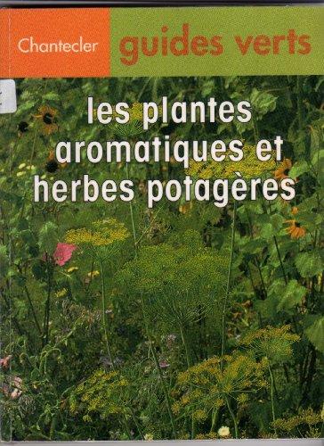 9782803430543: LES PLANTES AROMATIQUES ET LES HERBES POTAGERES