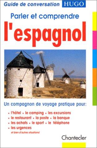 9782803431021: Parler et comprendre l'espagnol