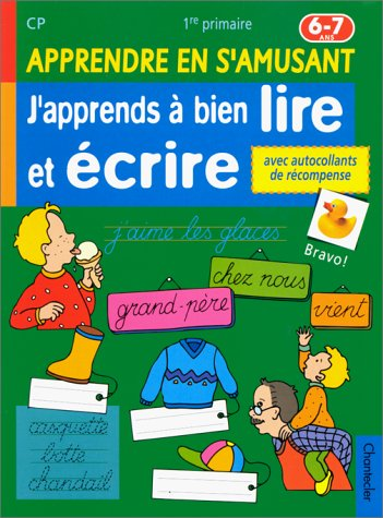 9782803437153: J'apprend � bien lire et �crire 6-7 ans CP