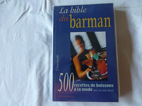 9782803439058: La Bible du barman