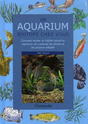 9782803440634: Un aquarium biotope chez vous