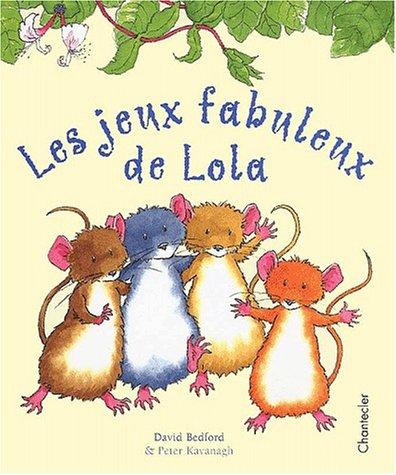 9782803441884: Les jeux fabuleux de Lola