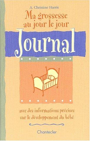 9782803442003: Ma grossesse au jour le jour. Journal