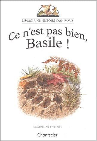 9782803442249: Ce n'est pas bien, Basile !