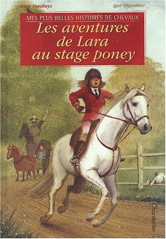 9782803442508: Les aventures de Lara au stage poney