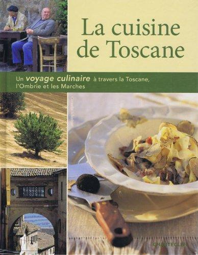 9782803447527: La cuisine de Toscane