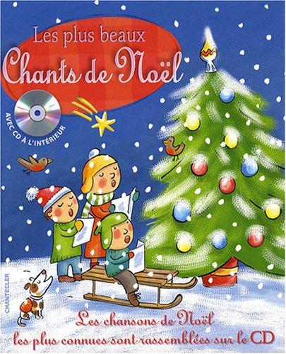 PLUS BEAUX CHANTS DE NOEL -LES- + CD: COLLECTIF