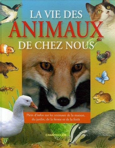 La vie des animaux de chez nous: Anita Engelen