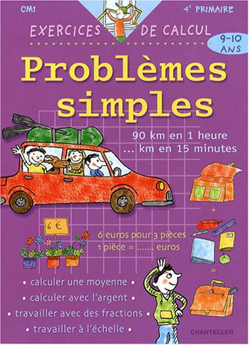 PROBLEMES SIMPLES 9 10 ANS EXERCICES DE: SMEDT JANSEN