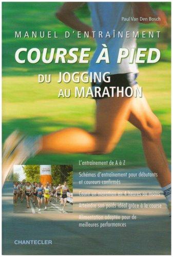 9782803448647: Manuel d'entraînement course à pied : Du jogging au marathon