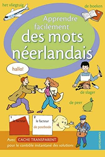 Apprendre facilement des mots néerlandais: Chantecler