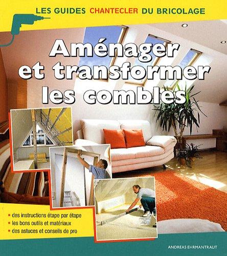 Les guides Chantecler du bricolage - Les: ANDREAS EHRMANTRAUT