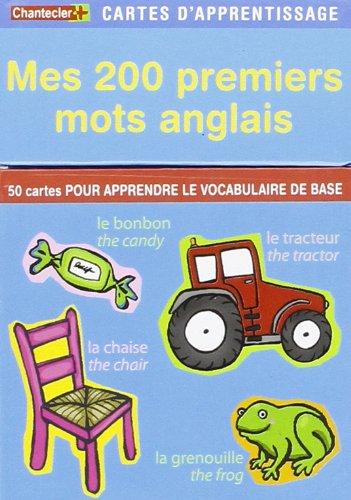 9782803450459: Mes 200 premiers mots d'anglais