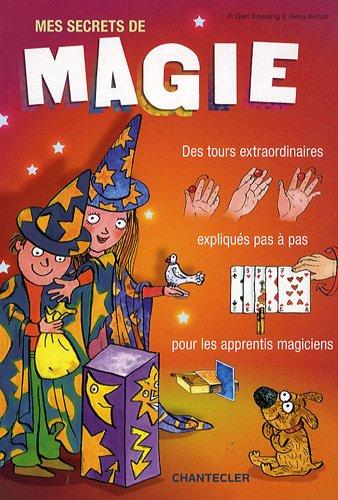 9782803450503: Mes secrets de magie