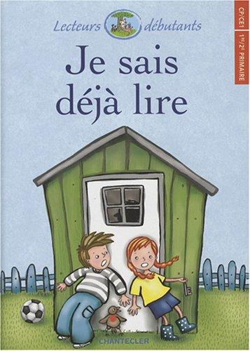9782803450787: Je sais déjà lire (French Edition)