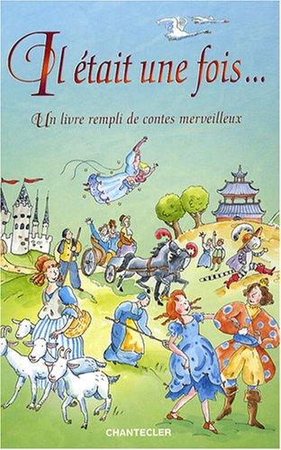 9782803451104: Il était une fois... : Un livre rempli de contes merveilleux