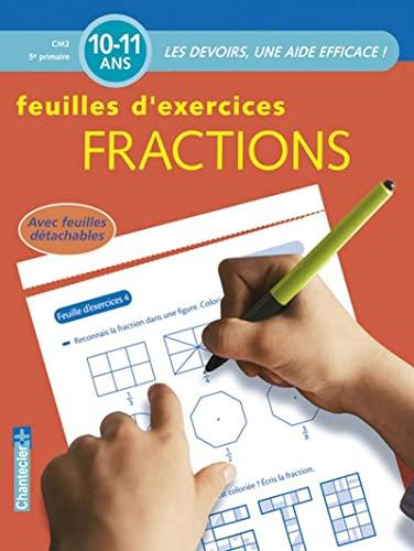 9782803451791: Fractions CM2 10-11 ans : Feuilles d'exercices