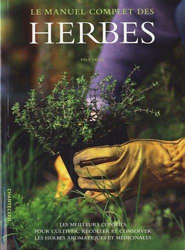 9782803452606: le manuel complet des herbes