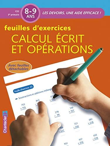 CALCUL ECRIT OPERATIONS 8 9 ANS CE2 3E P: FEUILLES EXERCICES
