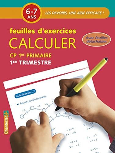 9782803452798: Calculer CP 6-7 ans : Feuilles d'exercices 1er trimestre