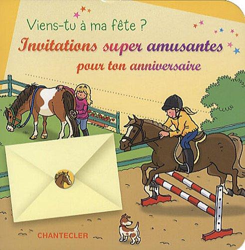 9782803452873: Viens-tu à ma fête? : Invitations super chouettes pour ton anniversaire, Les chevaux