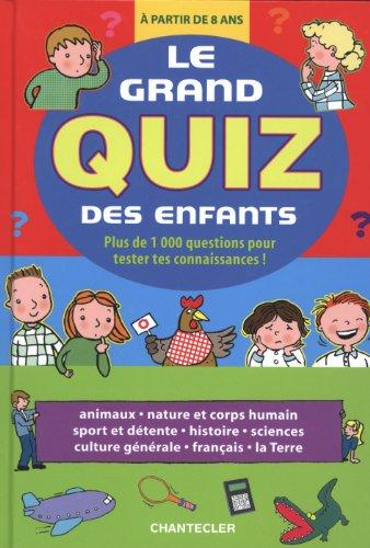 9782803453474: le grand quiz des enfants (a partir de 8 ans)