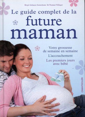 9782803455201: Le guide complet de la future maman