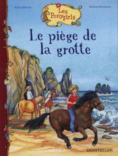 9782803455324: Le pi�ge de la grotte Les Ponygirls