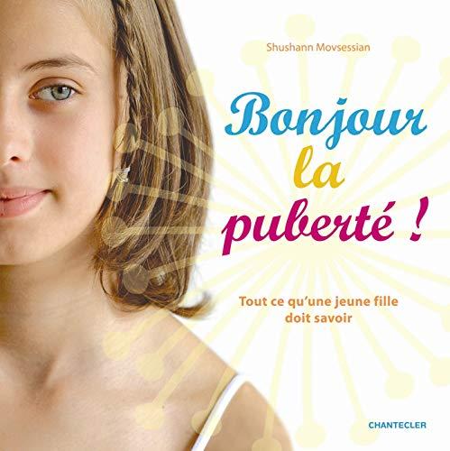 9782803455799: bonjour la puberte ! tout ce qu'une jeune fille doit savoir.