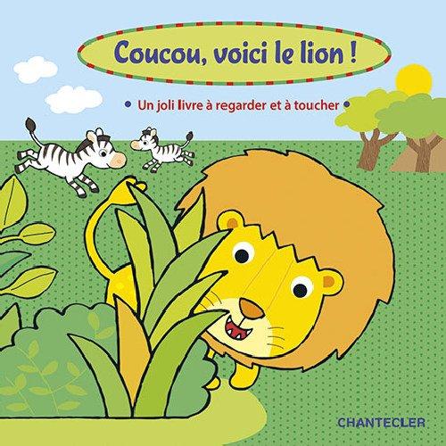 COUCOU VOICI LE LION: COLLECTIF