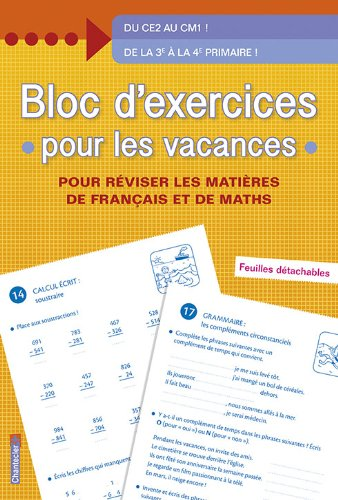 BLOC D EXERCICES POUR LES VACANCES: DE LA 3E A LA 4E PRI