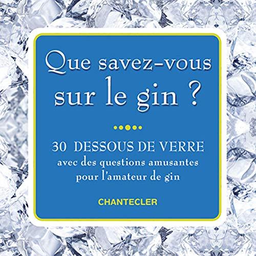 9782803456840: Que savez-vous sur le gin