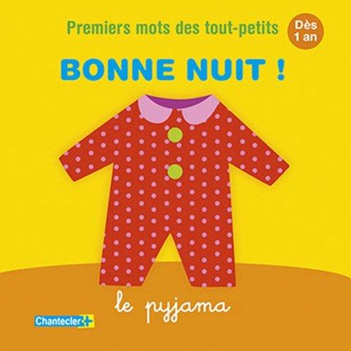 9782803457083: Premiers mots des tout-petits - Bonne nuit! (d�s 1 an)