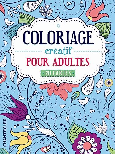 COLORIAGE CREATIF POUR ADULTES 20 CARTES: COLLECTIF