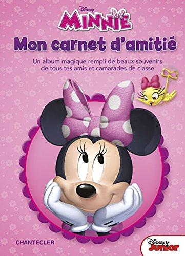 9782803457618: Disney Mon carnet d'amitié Minnie: Un album magique rempli de beaux souvenirs de tous tes amis et camarades de classe