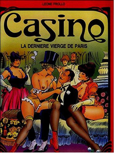 Casino: La Derniere Vierge de Paris: Frollo, Leone