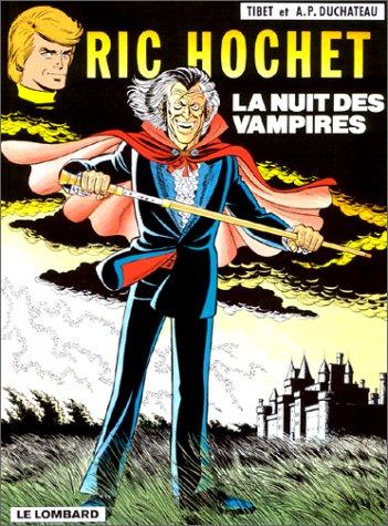 9782803600113: Ric Hochet, tome 34 : La Nuit des vampires