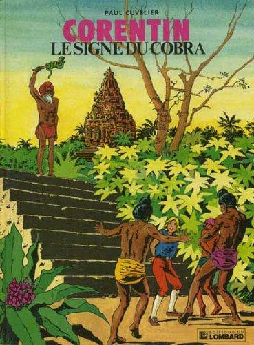 9782803600137: Le Signe du cobra : Une histoire du journal Tintin (Corentin)