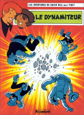9782803600298: Chick Bill, tome 49 : Le Dynamiteur