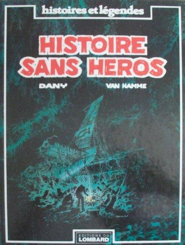 9782803600311: Histoire sans heros