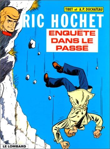 Ric Hochet, tome 18: Enquête dans le passé (9782803600892) by Tibet; André Paul Duchâteau