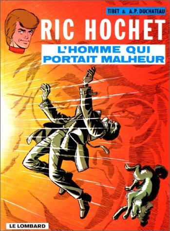 9782803600908: Ric Hochet, tome 20 : L'homme qui portait malheur