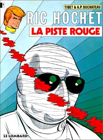 9782803600946: Ric Hochet, tome 24 : La Piste rouge