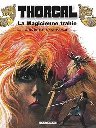 9782803603589: Thorgal, tome 1 : La Magicienne trahie ; (suivi de) Presque le paradis