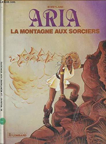 9782803603695: Aria, n° 2 : La montagne aux sorciers