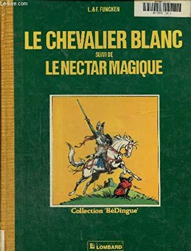 9782803604111: Le chevalier blanc