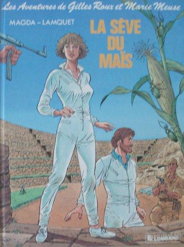 9782803606801: La S�ve du ma�s : Une histoire du journal Tintin (Les Aventures de Gilles Roux et Marie Meuse .)