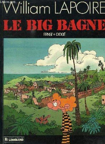 9782803606986: Le big bagne