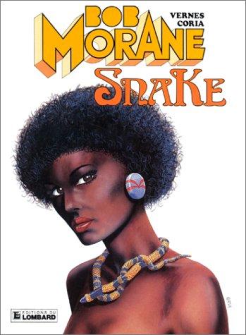 9782803607365: Bob Morane, tome 21 : Snake