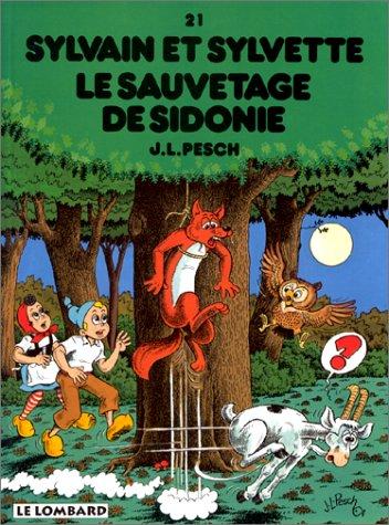 9782803609468: Sylvain et Sylvette, tome 21 : Le Sauvetage de Sidonie